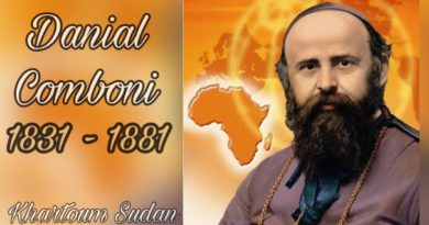 October 10th, Saint Daniel Comboni Feast Day & Here Is His Short Life History