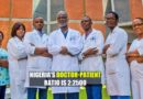 Nigeria Has More Than 4000 Doctors In The US And 5000 In The UKAlone
